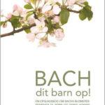 Bach dit barn op